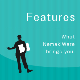 Features What Nemakiware brings you.